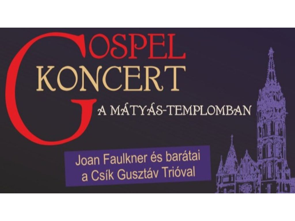Nyerj páros belépőt a Mátyás templom gospel koncertjére!