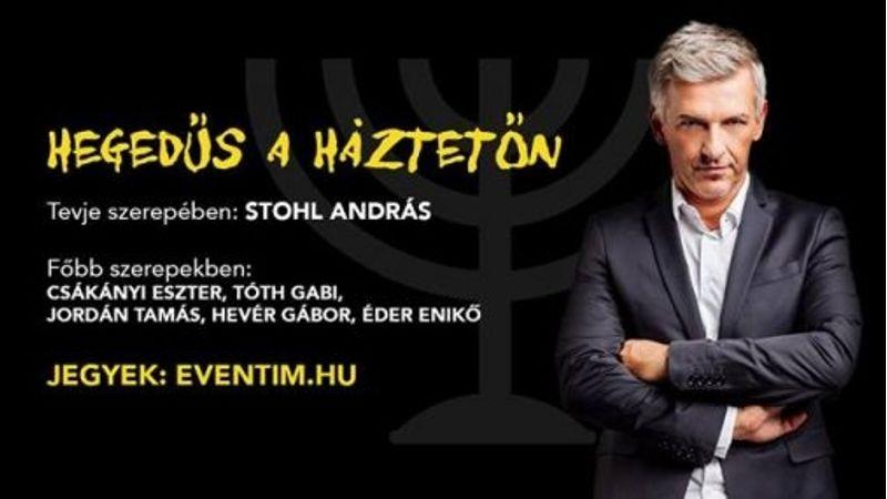 A hegedűs most az Arénában tetőzik: a tejesember szerepét Stohl András alakítja