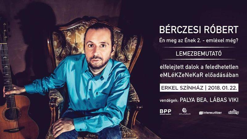 Itt az Én meg az Ének 2.: megjelent Bérczesi Robi második önálló albuma