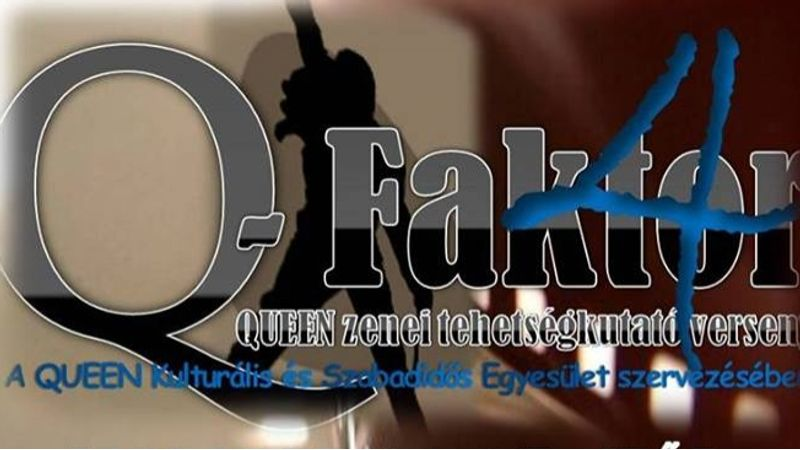 Nem Queen-imitátorokat keresnek, hanem egyedi produkciókat: Q-Faktor
