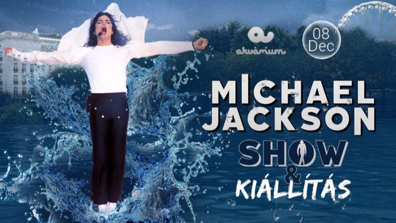 Michael Jackson show és kiállítás lesz az Akváriumban