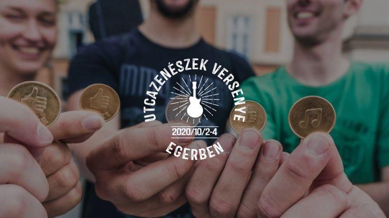 Lájk-érméket gyűjtenek az utcazenészek – 1 millió a tét Egerben