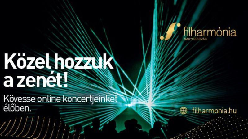 Ez komoly! 20 online koncertet kínál márciusban a Filharmónia Magyarország