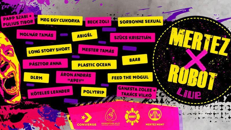 Mertez X Robot Live: minden hónap második csütörtökén főszerepben a feltörekvő zenekarok!