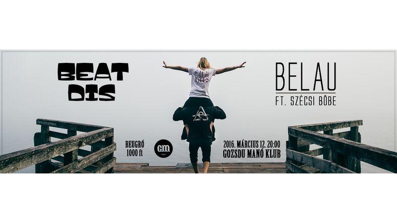 Lassú ütemek, tengerpart és elvágyódás a Belvárosban - Belau és Beat Dis a Gozsdu Manó Klubban