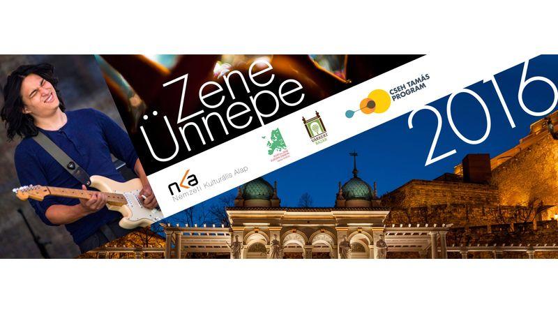 Zene Ünnepe 2016: részletes program