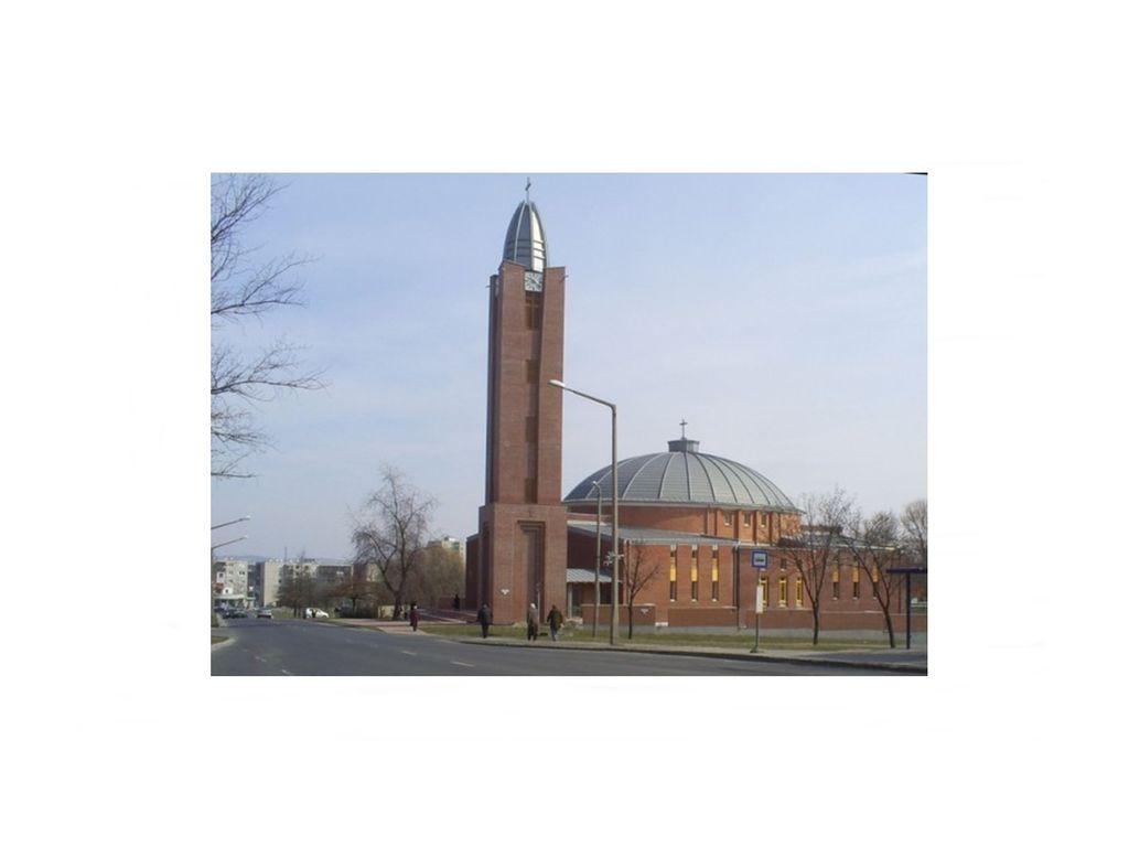 Szent Család Templom - Kazincbarcika