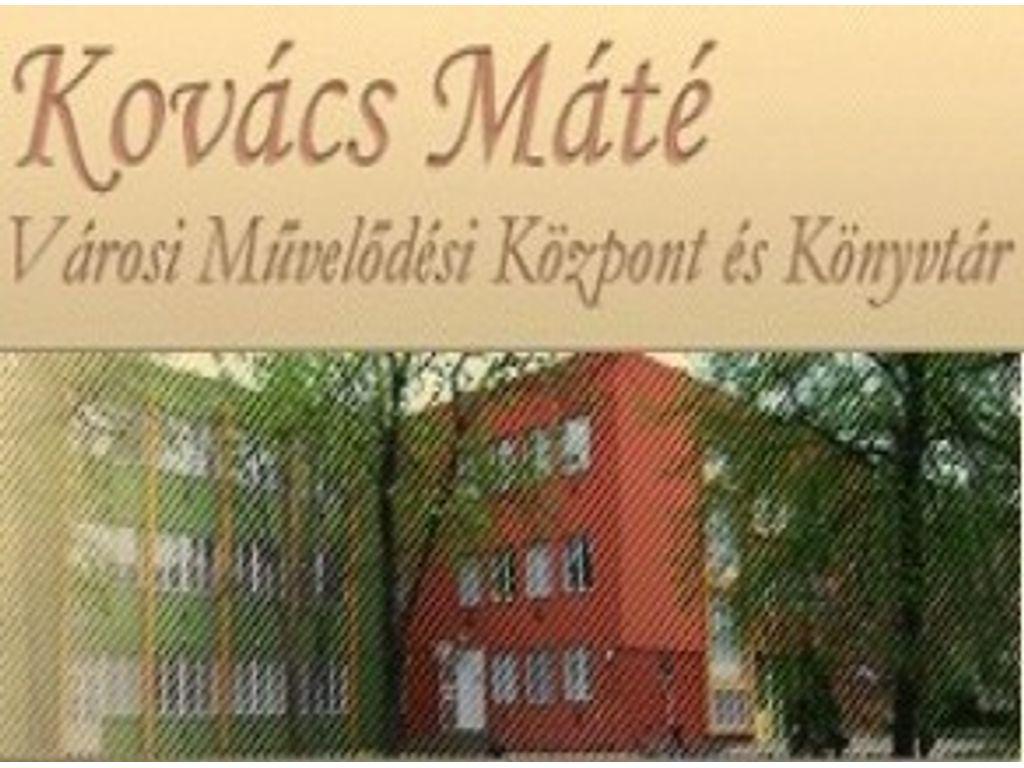 Kovács Máté Művelődési Központ