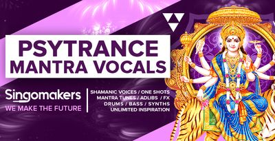 Singomakers_Psytrance_Mantra_Vocals_Shamanic_Voices_One_Shots_Mantra_Tunes_Adlibs_FX_Drums_Bass_Synths_unlimited_inspiration_1000-512.jpg