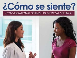 Professor's new textbook prepares medical students for interactions with Spanish-speaking patients