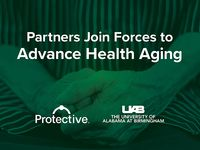 Research on healthy aging flourishes with new partnership between Protective Life Corporation and UAB