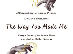 """Theatre UAB presents student-led production """"The Way You Made Me,"""" April 10-11"""