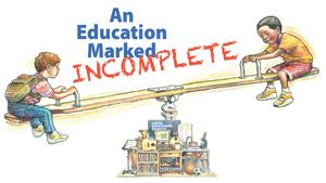 An Education Marked Incomplete
