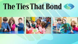 The Ties That Bond