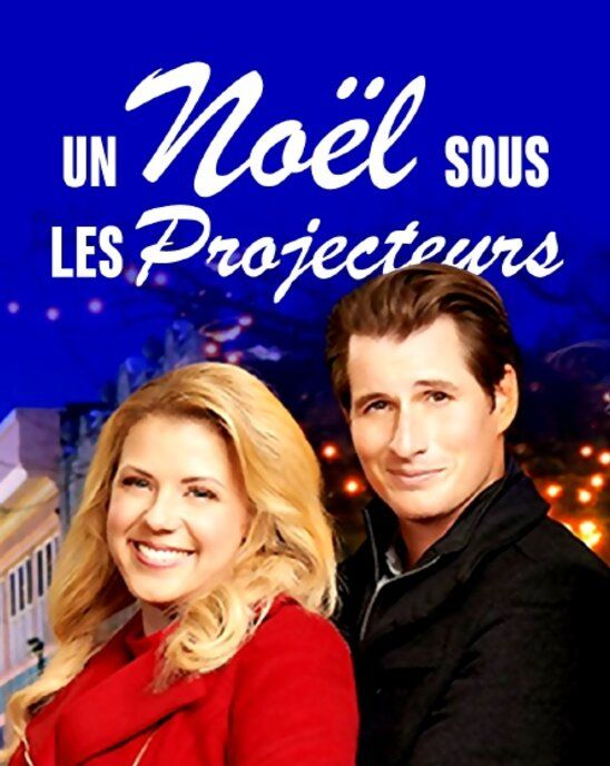 [TF1 HD] Un Noël Sous les projecteurs 2018 VFF WEB_DL 720p AVC-NoBodyPerfect