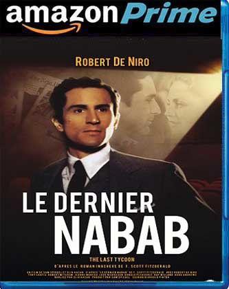 Le Dernier Nabab 1976 (De Niro) (The Last Tycoon) MULTi VFI Custom AMZN 1080p WEB-DL H264 DDP 5 1 BEC