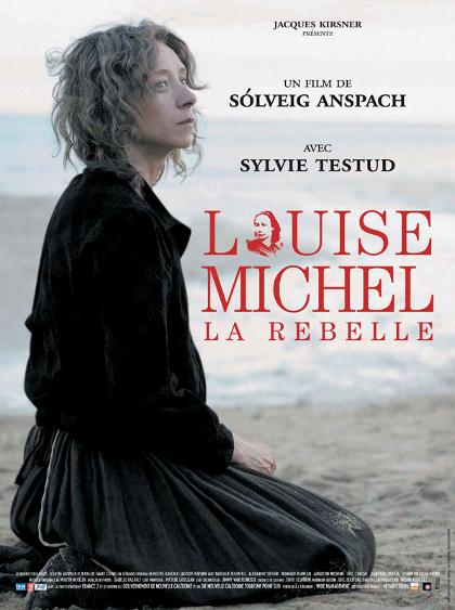 Louise Michel, la rebelle - Sylvie Testud, Nathalie Boutefeu 2010 TVRIP SD AVC MKV AC3
