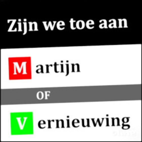 M/V: Zijn we toe aan Martijn of Vernieuwing? - CdR
