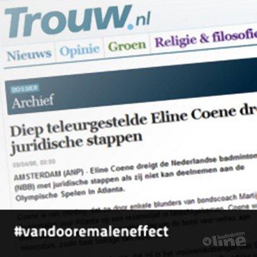Het Van Dooremaleneffect: 'Diep teleurgestelde Eline Coene dreigt badmintonbond met juridische stappen'
