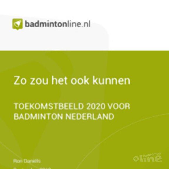 Deze afbeelding hoort bij 'EXCLUSIEF: Toekomstbeeld 2020 voor Badminton Nederland' en is gemaakt door CdR