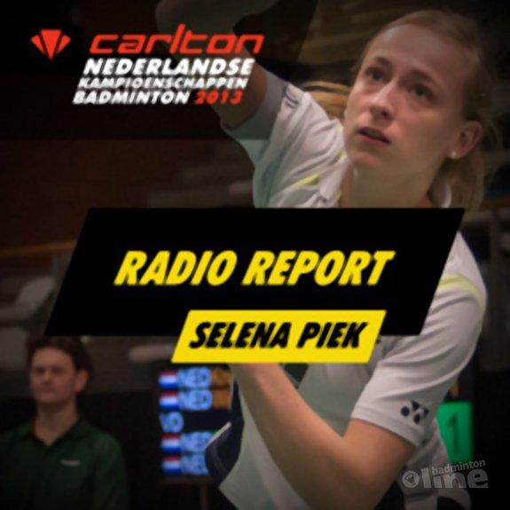 Carlton NK 2013: Interview met Selena Piek na damesdubbel - Alex van Zaanen