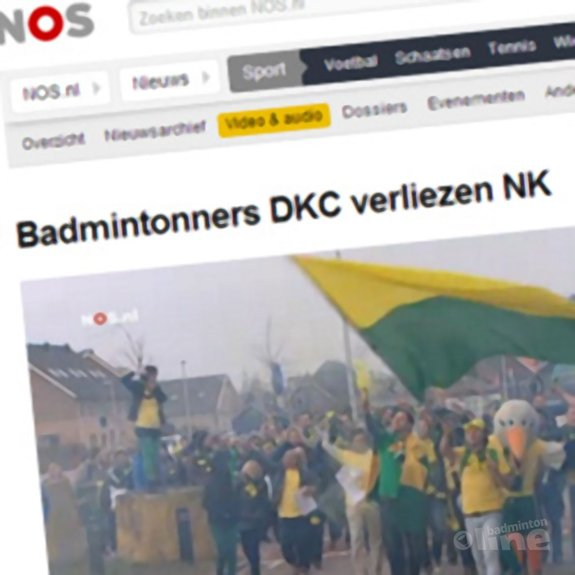 NOS: 'Badmintonners DKC verliezen NK' - NOS