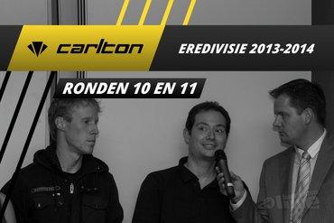 Carlton Eredivisie 2013-2014 - speelronden 10 en 11