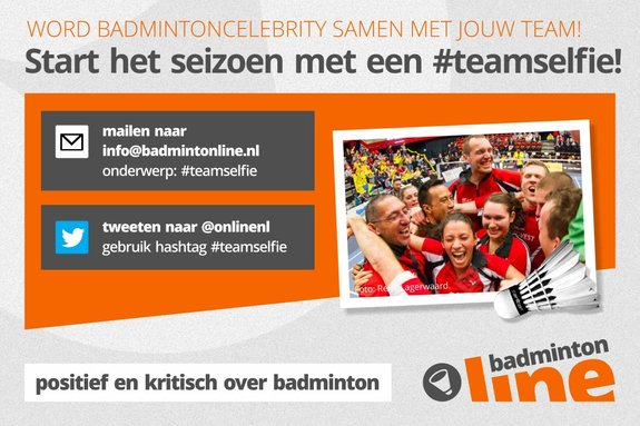 Start het seizoen met een #teamselfie! - badmintonline