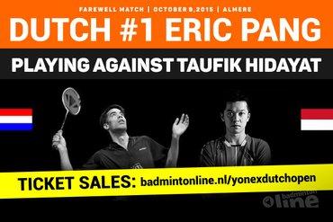 Afscheidswedstrijd Eric Pang tegen badmintonlegende Taufik Hidayat tijdens Yonex Dutch Open 2015