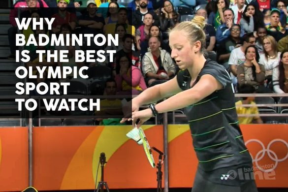There's one simple reason badminton is unequivocally the best Olympic sport to watch - badmintonline.nl