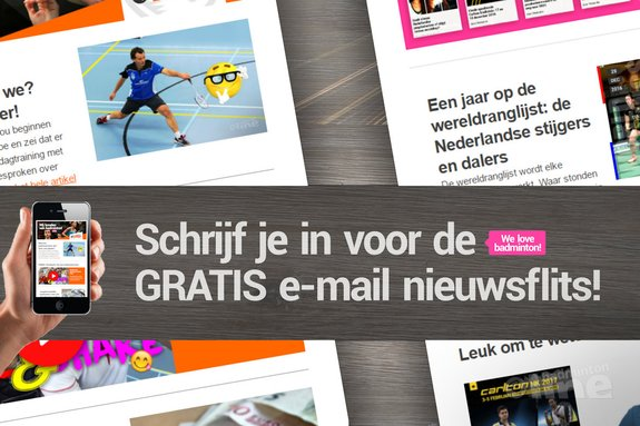Deze afbeelding hoort bij 'Schrijf je in voor de gratis badmintonline.nl e-mail nieuwsflits!' en is gemaakt door badmintonline.nl