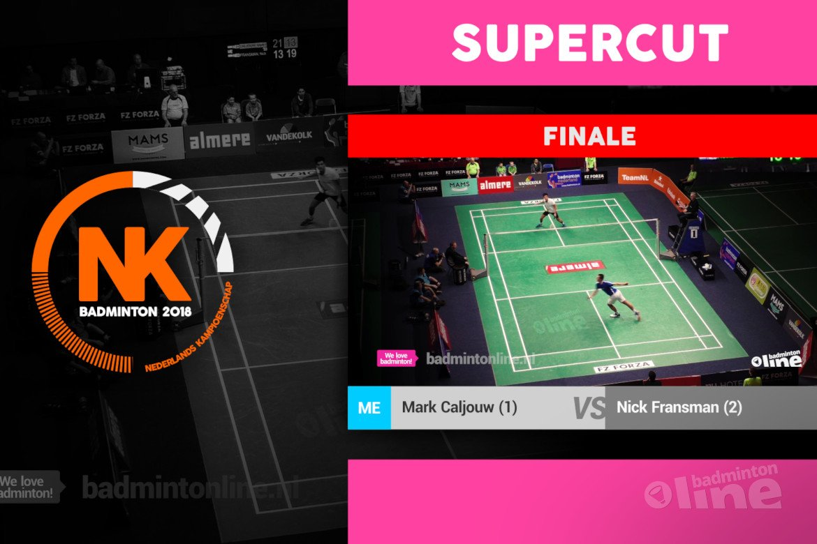 SUPERCUT of the Mark Caljouw vs Nick Fransman men's singles final