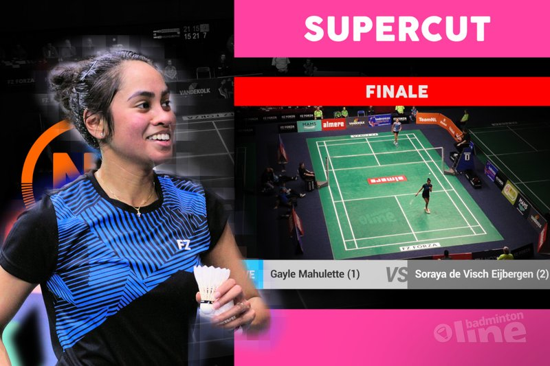 SUPERCUT of the Gayle Mahulette vs Soraya de Visch Eijbergen women's singles final - Geert Berghuis / badmintonline.nl
