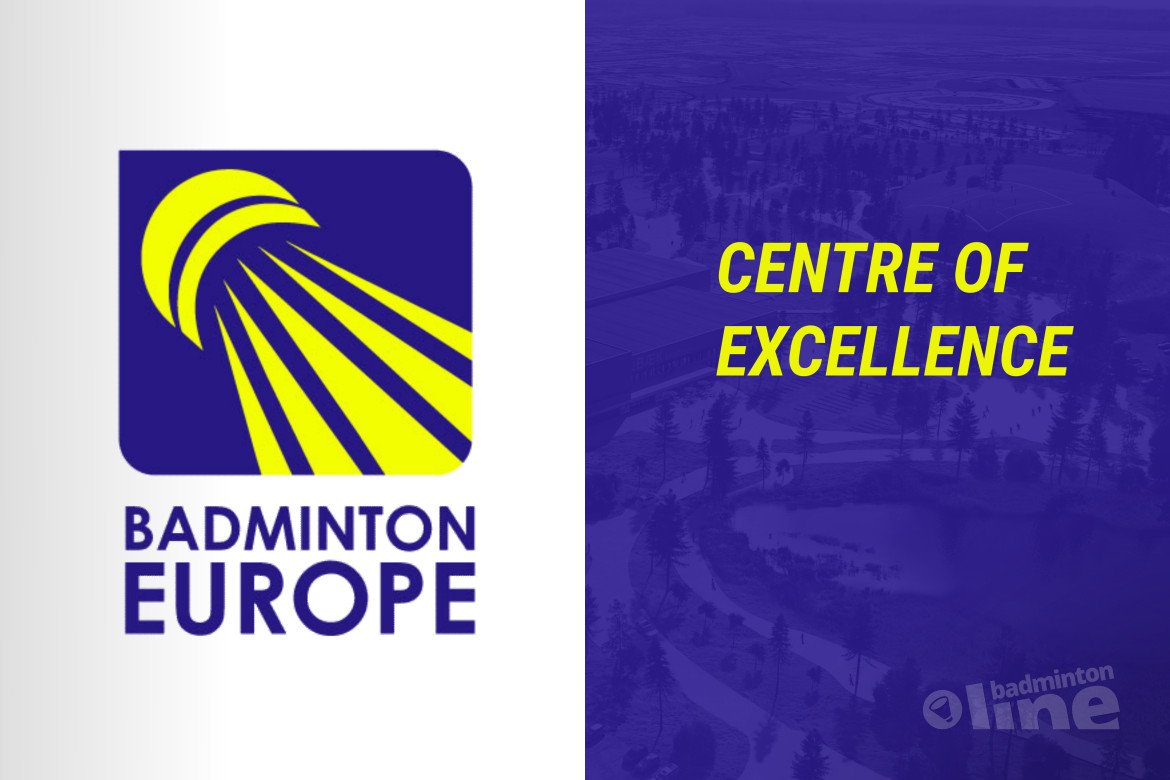 Wat is het Badminton Europe Centre of Excellence?