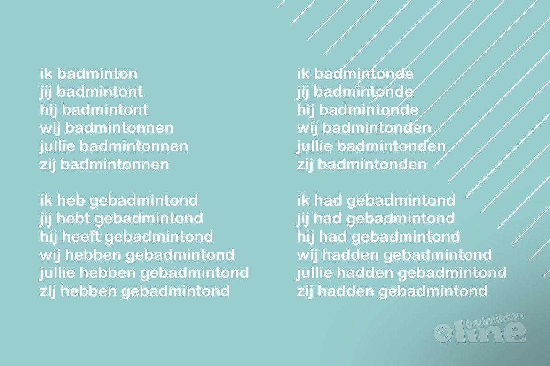 Hoe vervoeg je het werkwoord badmintonnen?