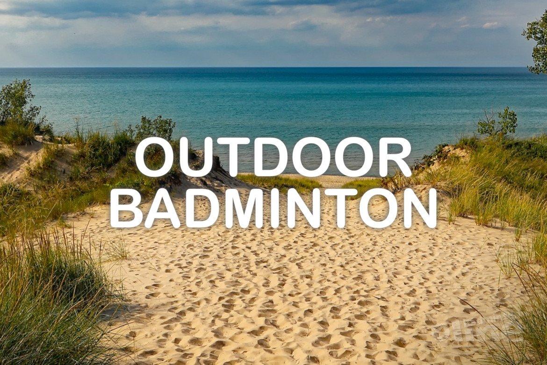 Wat is outdoor badminton?