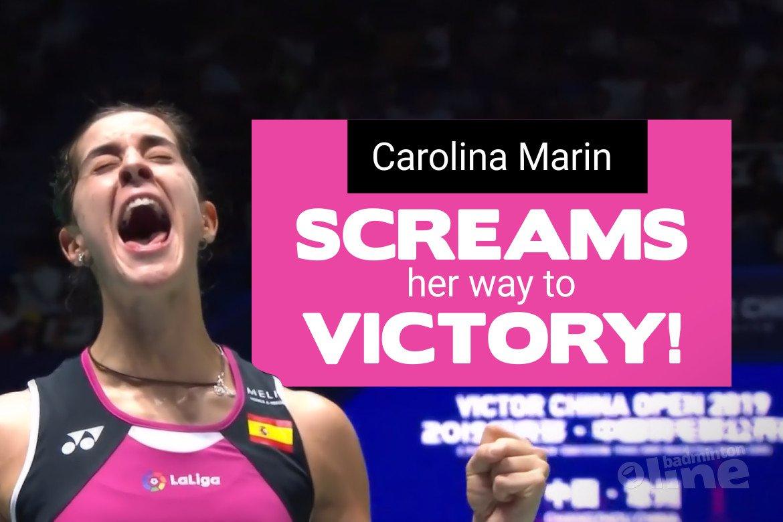 Carolina Marin screams her way to VICTOR China Open 2019 victory!