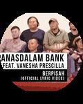 The Panasdalam Bank - Berpisah (Feat. Vanesha Prescilla) (Official Lyrics Video)
