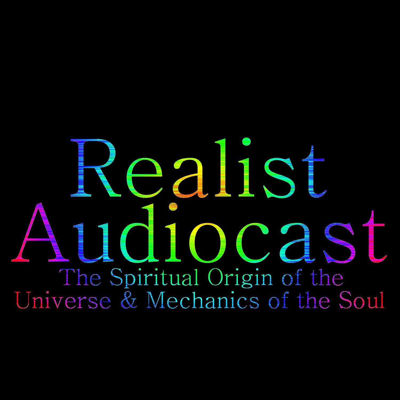 The Spiritual Origin of the Universe & Mechanics of the Soul