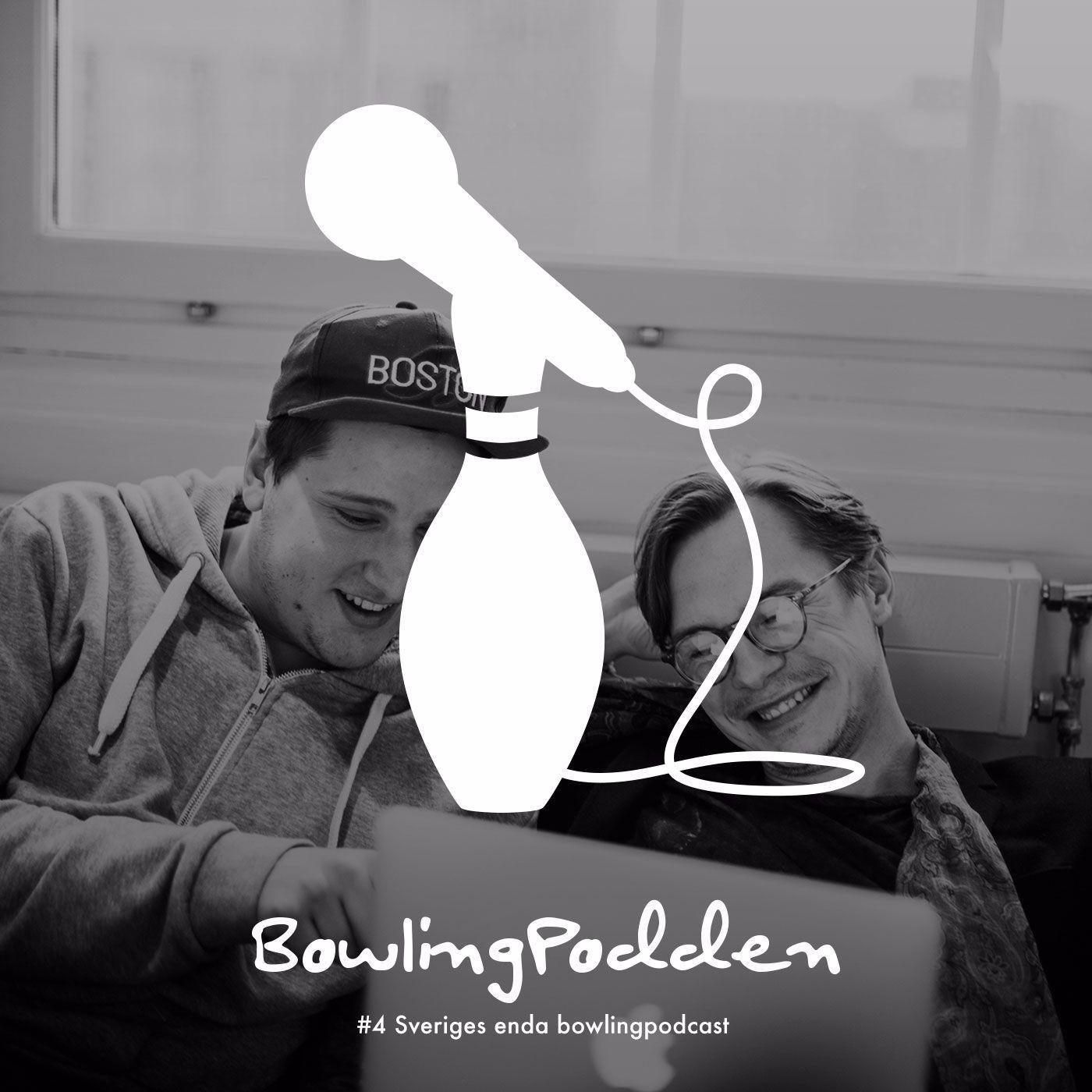 #4 Sveriges enda bowlingpodcast