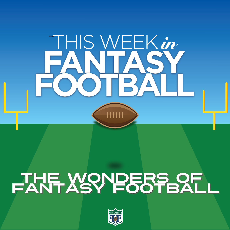Ep 44 - The Wonder of Fantasy Football