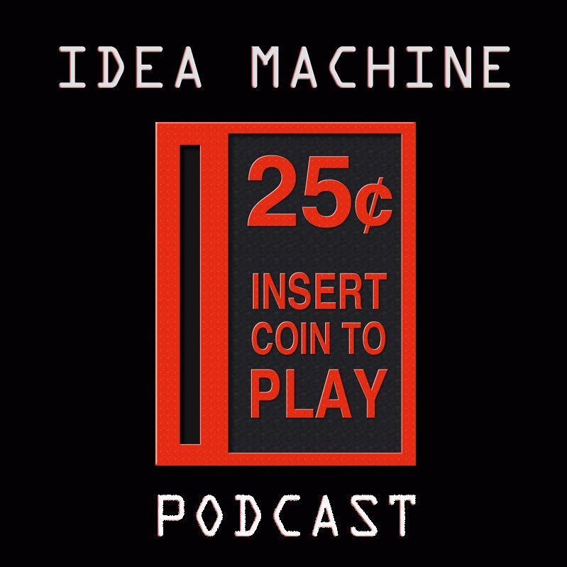 Idea Machine Episode 7 - Speed Round