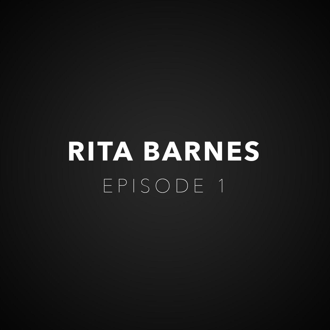 Episode 1 - Rita's Reckoning