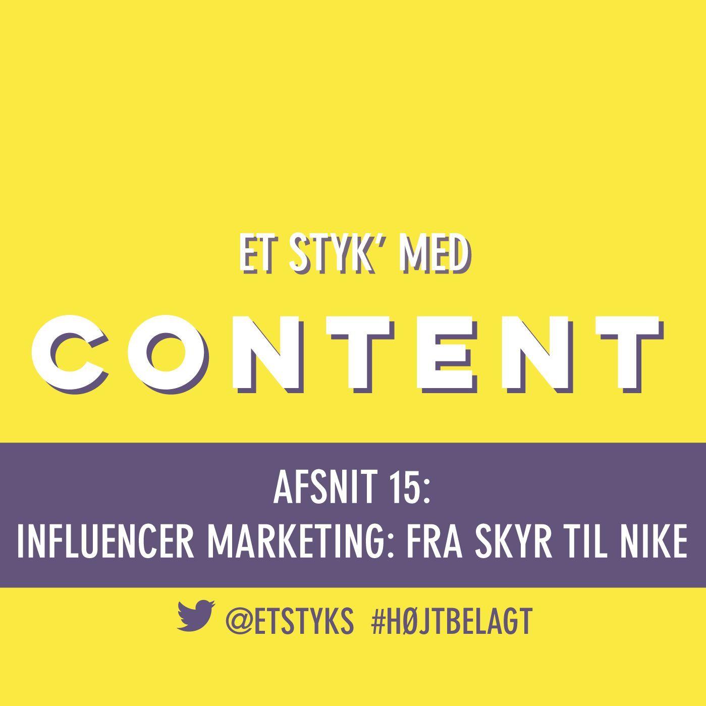 Afsnit 15: Influencer Marketing: Fra skyr til Nike