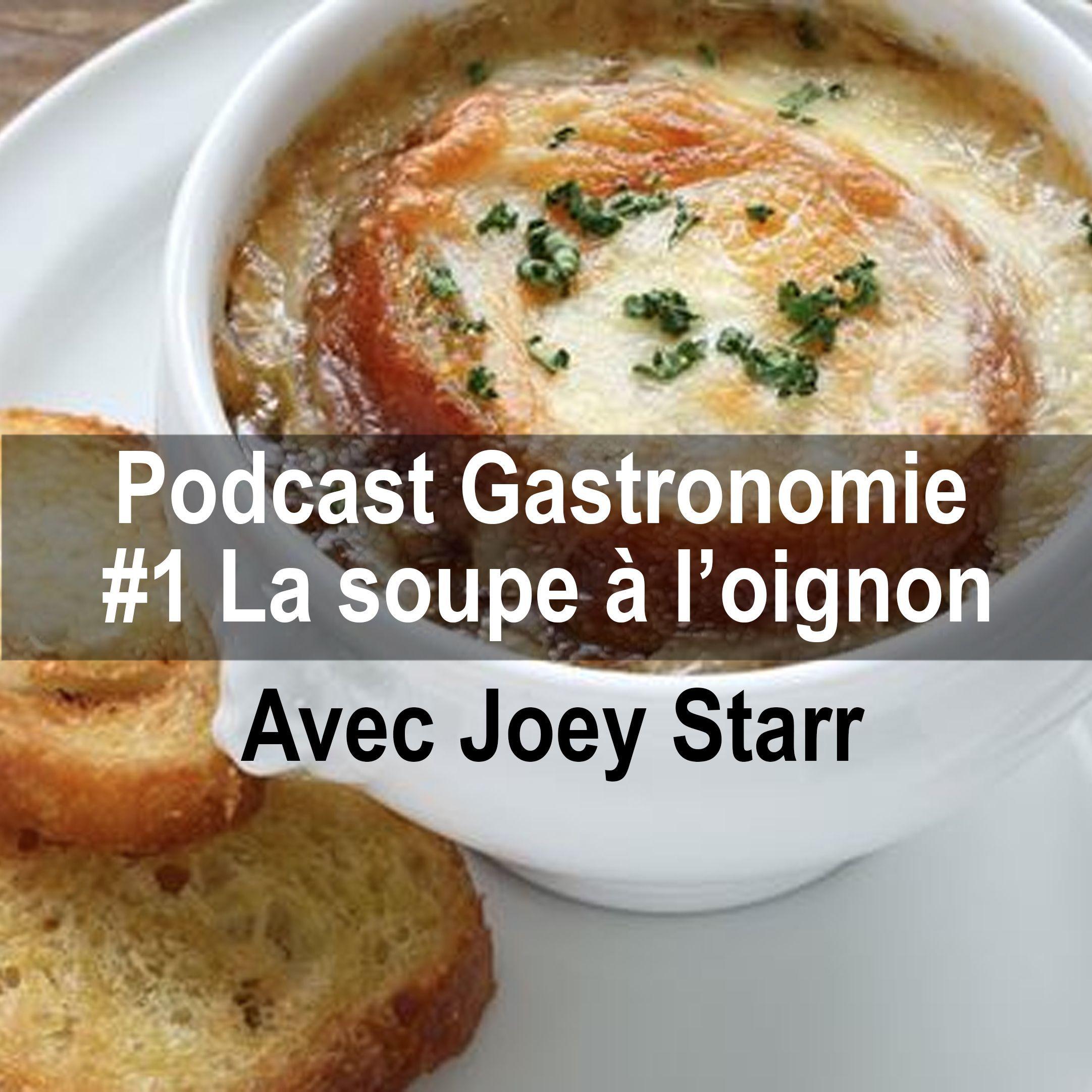 Gastronomie #1 La Soupe à l'Oignon