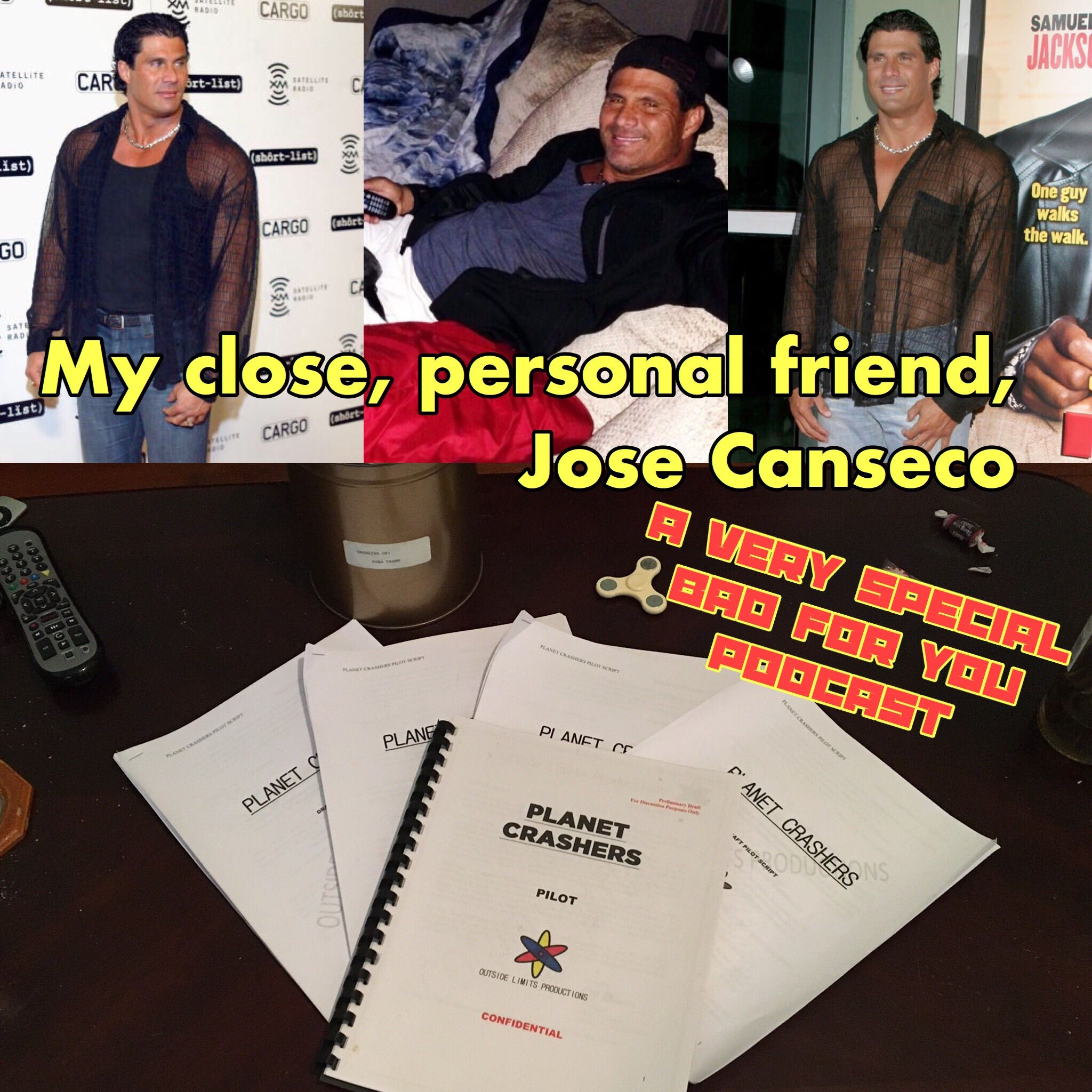 My Close, Personal Friend, Jose Canseco