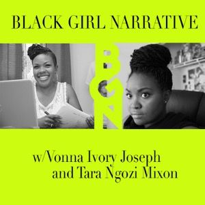 Black Girl Narrative - Episode 1