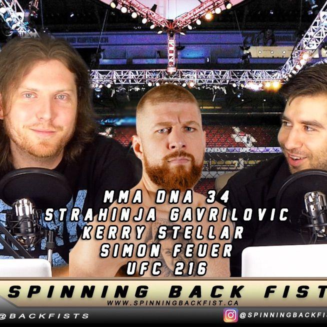 MMA DnA 34 - Strahinja Gavrilovic, Kerry Stellar, Simon Feuer #UFC216
