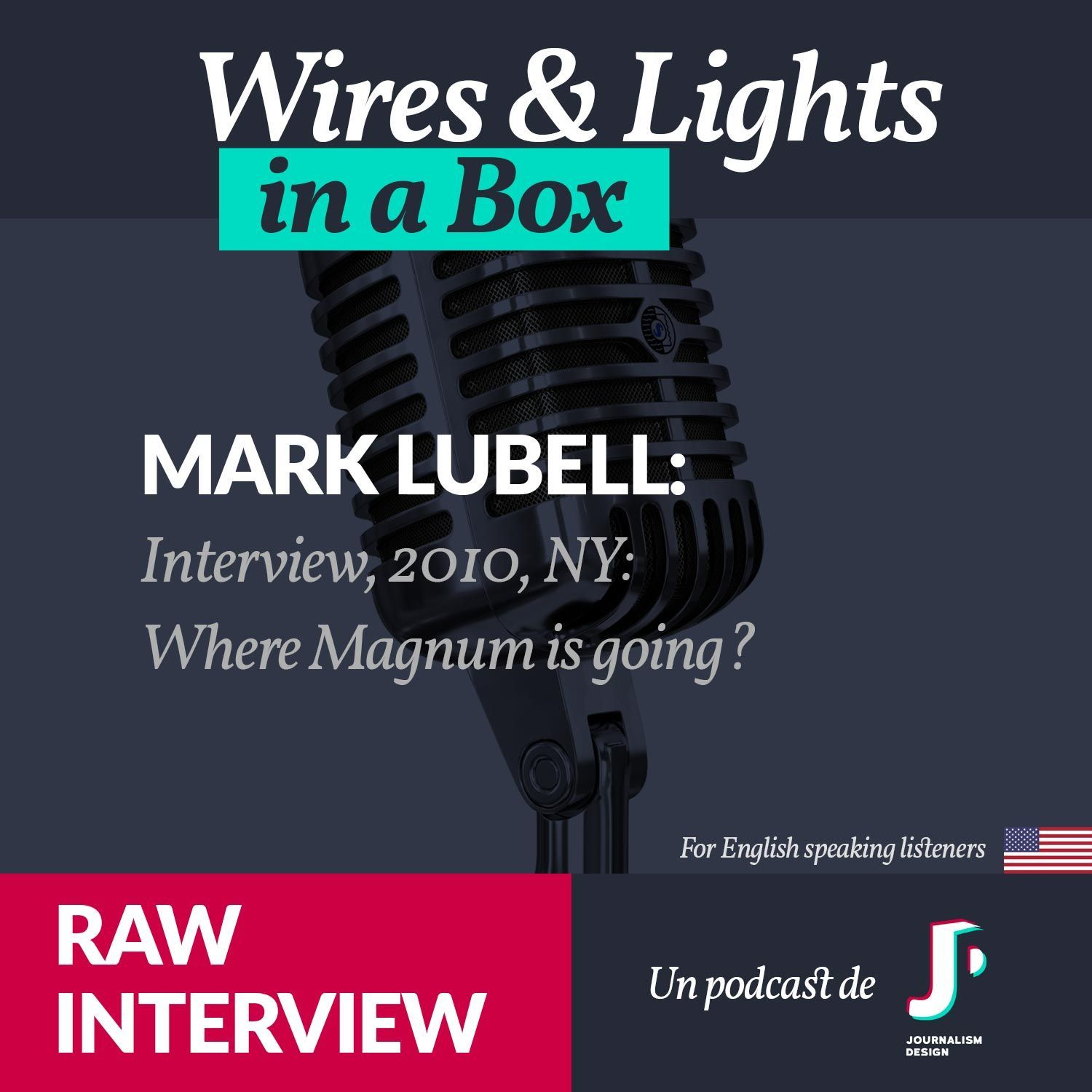 Mark Lubell - MAGNUM - ARCHIVES | RAW Interviews - 2010