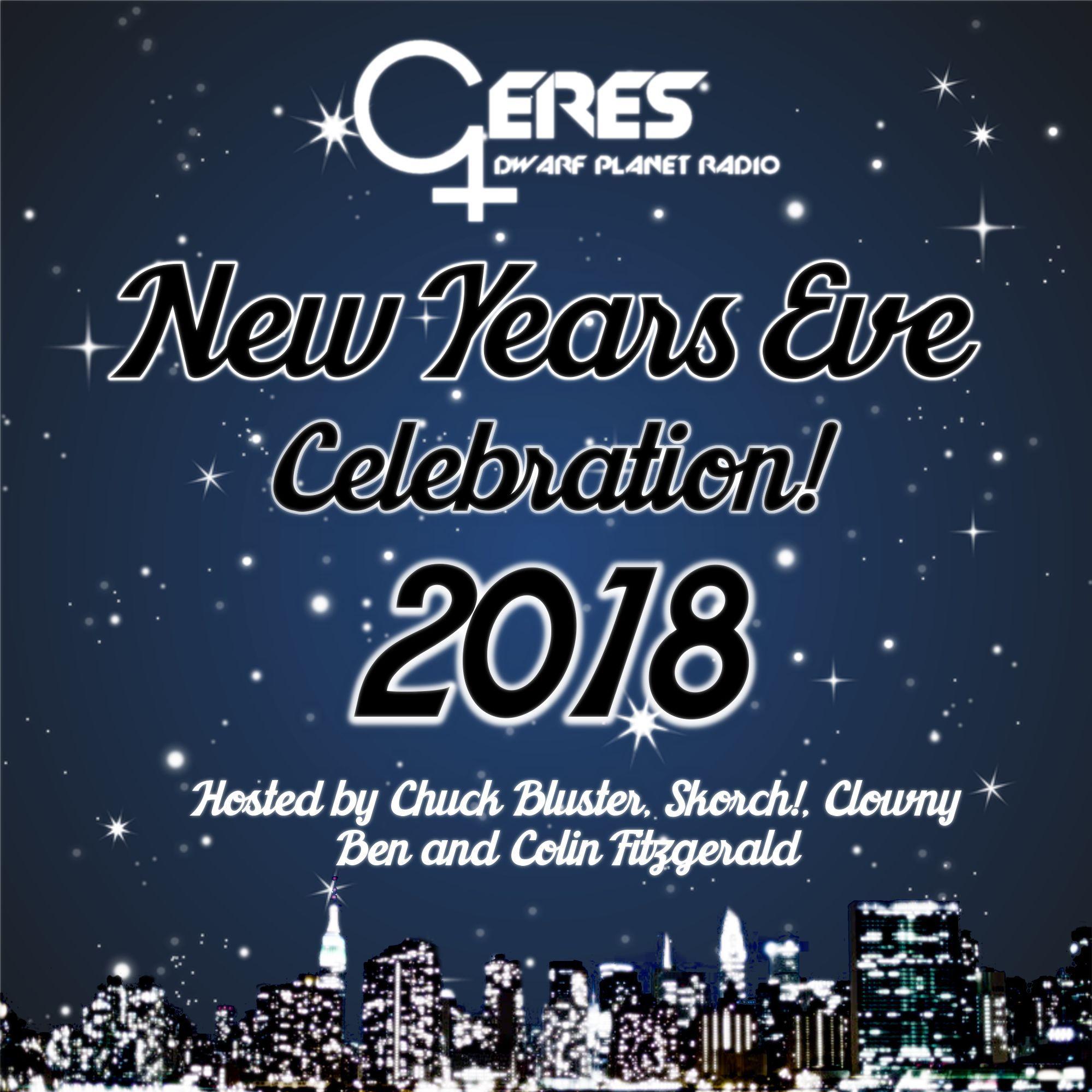 Ceres Dwarf Planet Radio New Year's Eve Celebration 2018!